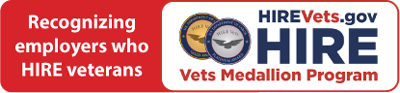 HIREVets.gov HIRE Vets Medallion Program - Recognizing employers who HIRE veterans - version 4